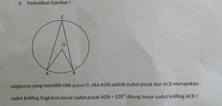 Lingkaran yang memiliki titik pusat O. Jika AOB adalah ...