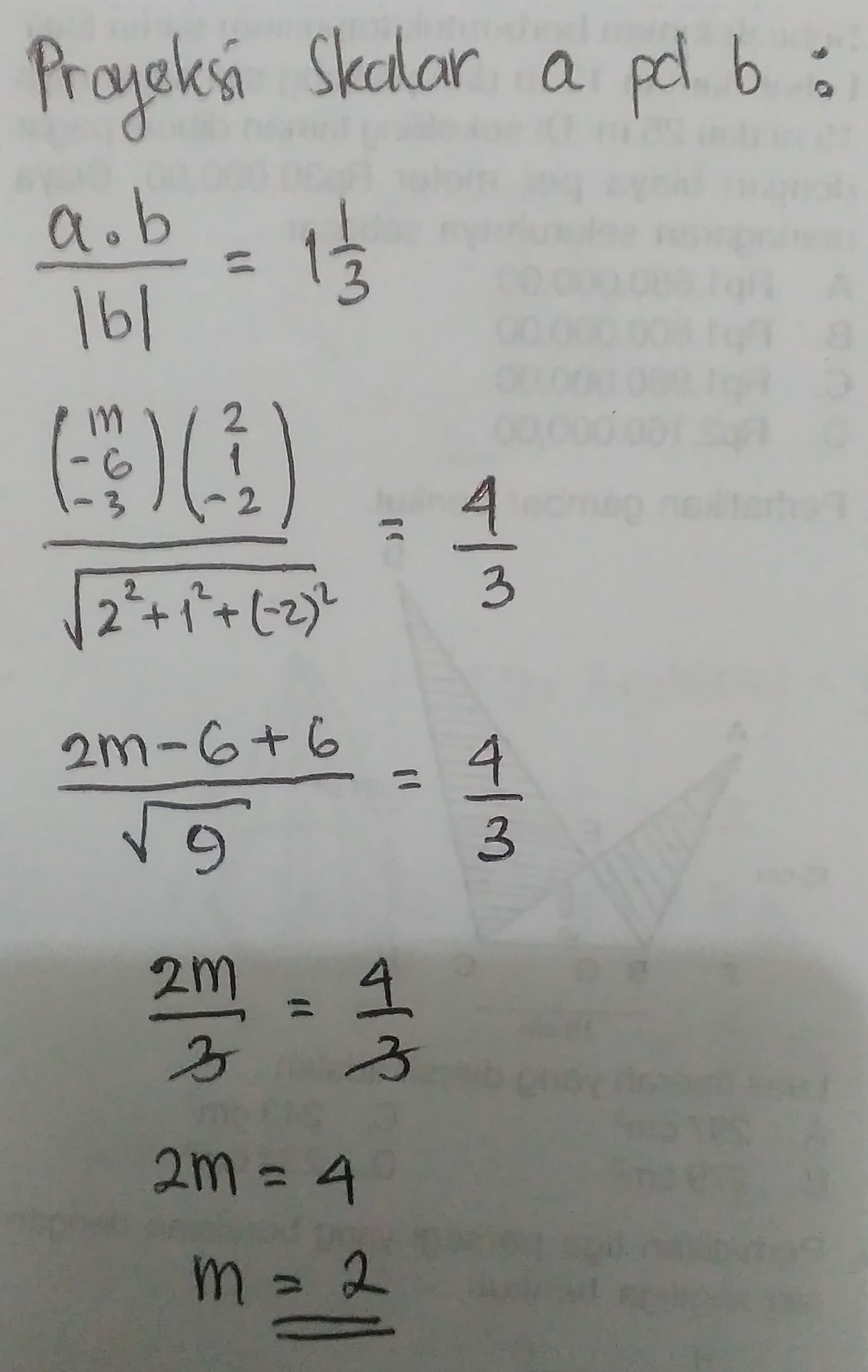 Proyeksi Skalar Ortogonal A M 6 3 Pada B 2 1 2 Adala1 1 3