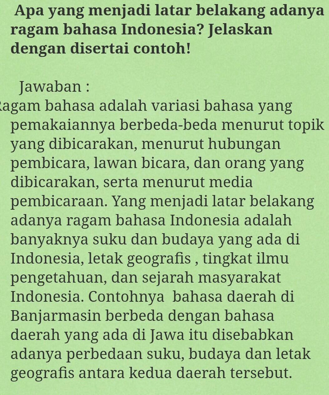 Apakah Yang Menjadi Latar Belakang Adanya Ragam Bahasa Indonesia Brainly Co Id