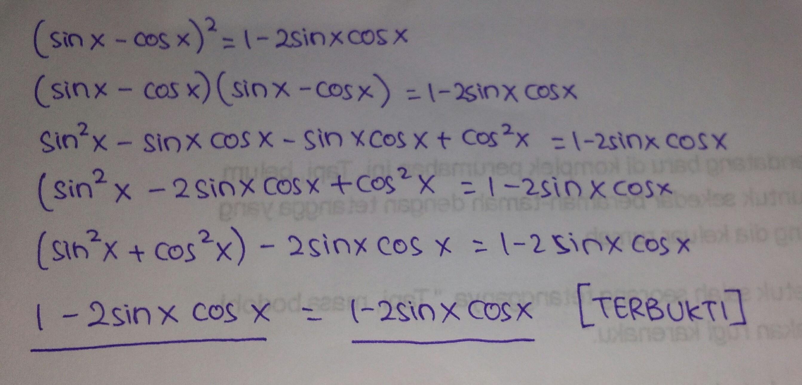 Buktikanlah Identitas Trigonometri Sin X Cos X 1 2 Sin X Cos X Brainly Co Id