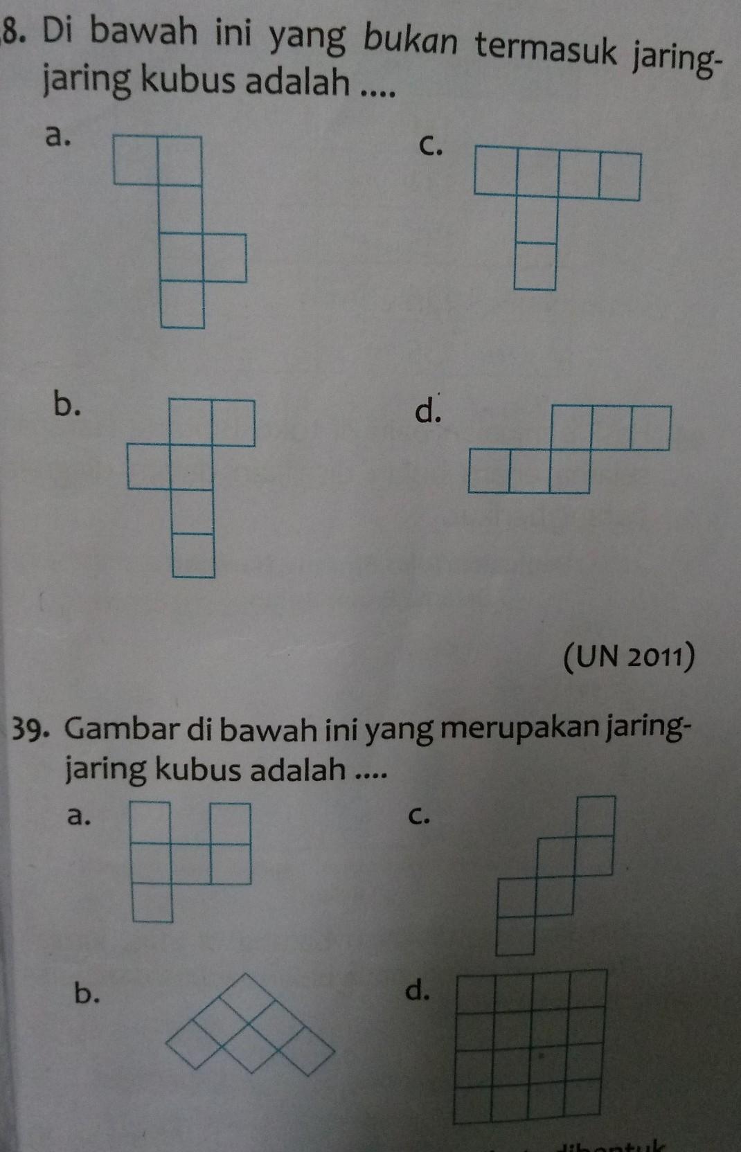 38.di bawah ini yang bukan termasuk jaring jaring kubus ...