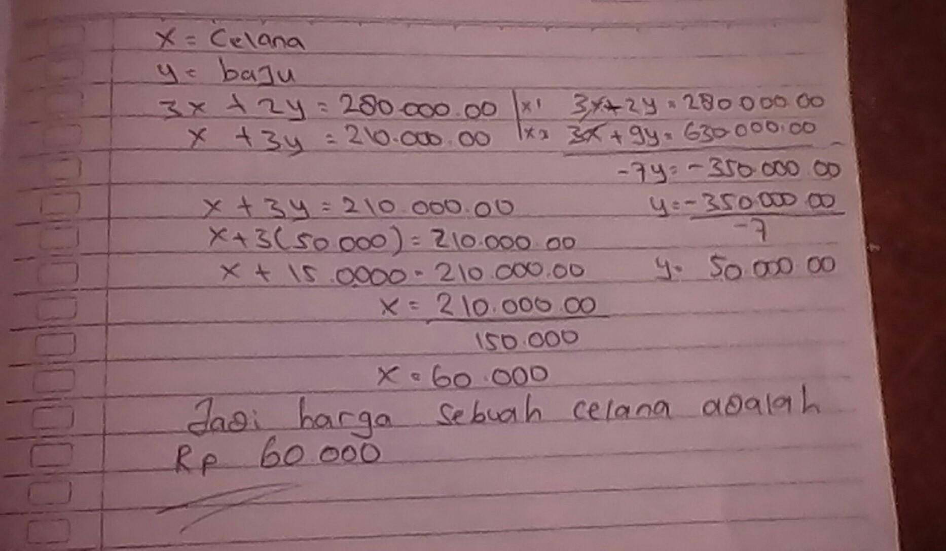 Harga 3 Celana Dan 2 Baju Adalah Rp28000000 Sedangkan Harga 1